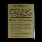Pomerol Chateau Haut-Tropchaud 2016 etiquette dos